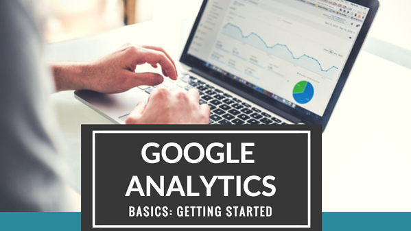 Google Analytics Basics Blog