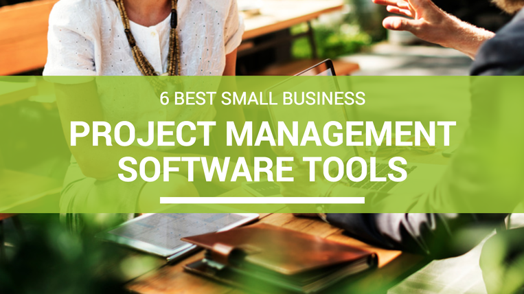6-best-small-business-project-management-software-tools.png